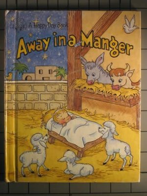 Away in a Manger (Happy Day Books)