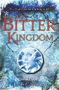 Bitter Kingdom (Girl of Fire and Thorns), The