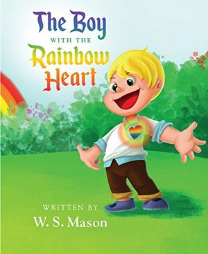 Boy With the Rainbow Heart, The