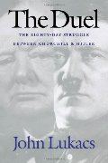 Duel: The Eighty-Day Struggle Between Churchill and Hitler, The
