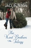Kent Brothers Trilogy: All She Wants for Christmas\A Rare Gift\The Best Thing, The