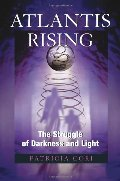 Atlantis Rising: The Struggle of Darkness and Light (Sirian Revelations)