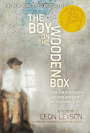 Boy on the Wooden Box: How the Impossible Became Possible . . . on Schindler's List, The