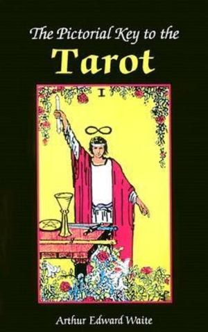 Pictorial Key to the Tarot, The