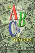 A, B, C's of Financial Success, The