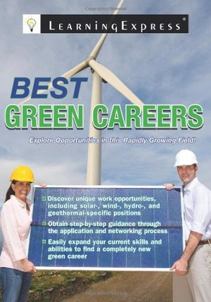 Best Green Careers: Explore Opportunities in the Rapidly Growing Field