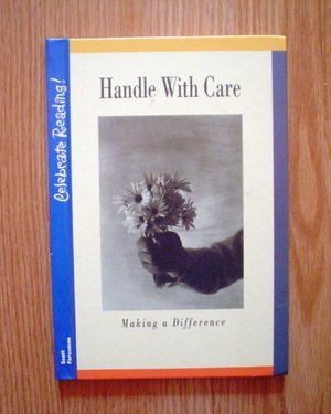 Celebrate Reading! Handle with Care: Making a Difference