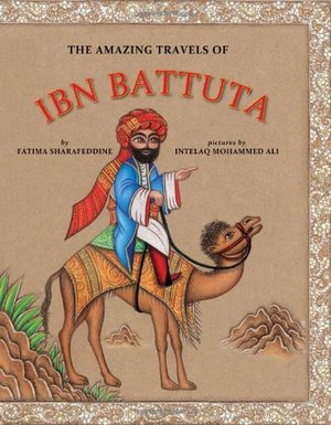 Amazing Travels of Ibn Battuta, The