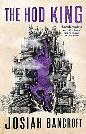 Hod King: Book Three of the Books of Babel, The