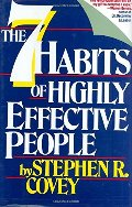 7 Habits Of Highly Effective People Restoring The Character Ethic, The