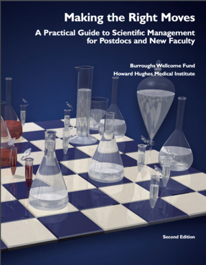 Making the Right Moves: A Practical Guide to Scientific Management for Postdocs and New Faculty