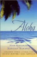 Aloha: Love, Suite Love/Fixed by Love/Game of Love/It All Adds Up to Love (Inspirational Romance Collection)