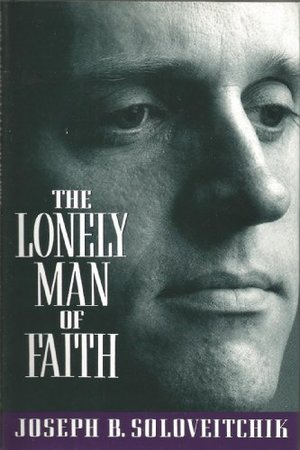 Lonely Man of Faith, The
