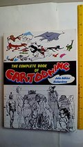 Complete Book of Cartooning, The