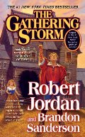 Gathering Storm (Wheel of Time (Tor Paperback)), The