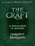 Craft - A Witch's Book of Shadows, The