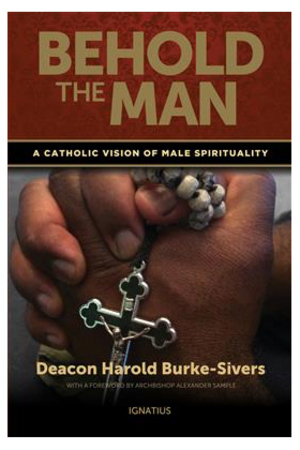 Behold The Man: A Catholic Vision of Male Spirituality