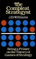Compleat Strategyst: Being a Primer on the Theory of Games of Strategy (Dover Books on Mathematics), The