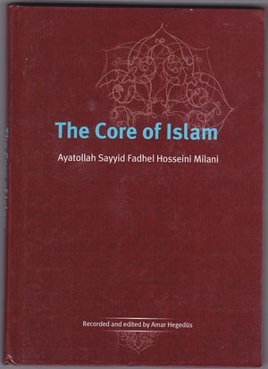 core of Islam, the
