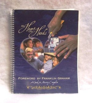 His Heart Our Hands Ministry Evangelism Toolkit