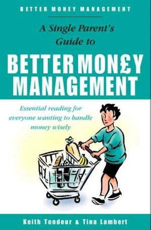 Better Money Management for Single Parents