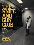Knife and Gun Club: Scenes from an Emergency Room, The