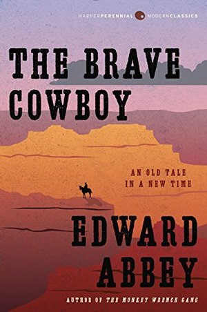 Brave Cowboy: An Old Tale in a New Time, The