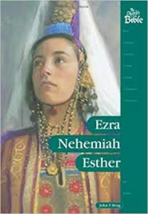 Ezra, Nehemiah, Esther (The People's Bible)