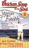 Chicken Soup for the Soul: Stories of Faith
