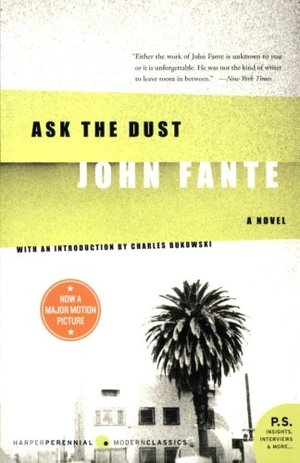 Ask the Dust (Arthur Bandini, #3)