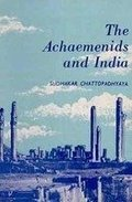 Achaemenids and India, The