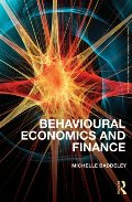 Behavioural Economics and Finance (Routledge Advanced Texts in Economics and Finance)
