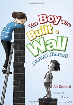 Boy Who Built a Wall Around Himself, The