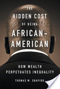 Hidden Cost of Being African American, The
