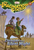 Danger on a Silent Night (AIO Imagination Station Books)