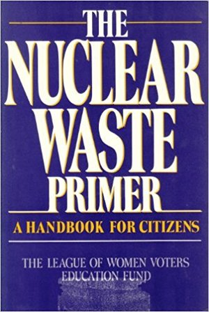 Nuclear Waste Primer, The