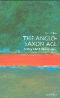 Anglo-Saxon Age: A Very Short Introduction, The