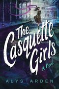 Casquette Girls (The Casquette Girls Series), The