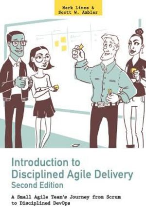 Introduction to Disciplined Agile Delivery 2nd Edition