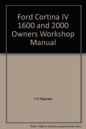 Ford Cortina IV 1600 and 2000 Owners Workshop Manual
