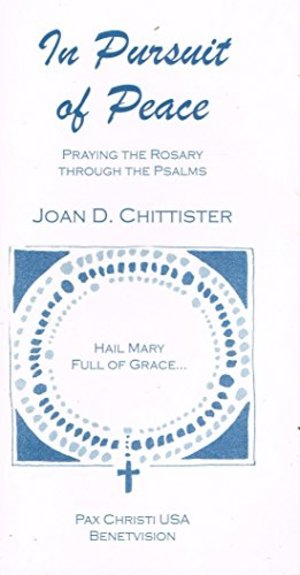 In Pursuit of Peace: Praying the Rosary Through the Psalms