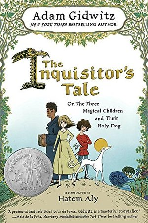 Inquisitor's Tale: Or, The Three Magical Children and Their Holy Dog, The