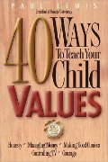 40 Ways to Teach a Child Values