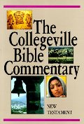 Collegeville Bible Commentary: New Testament, Based on the New American Bible, The