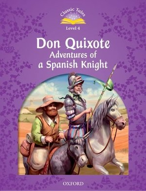 Don Quixote: Adventures of a Spanish Knight