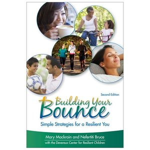 Building Your Bounce - Simple Strategies for a Resilient You