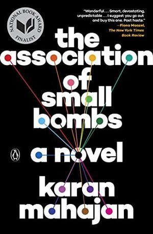 Association of Small Bombs: A Novel, The