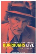 Burroughs Live: The Collected Interview of Wiliam S. Burroughs, 1960-1997 (Double Agents)
