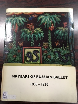 100 Years of Russian Ballet, 1830-1930