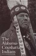 Alabama-Coushatta Indians (Centennial Series of the Association of Former Students, Texas A&M University), The